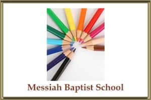 Messiah Baptist School