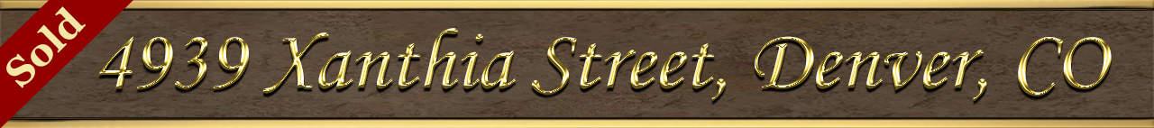 Sold Status for 4939 Xanthia Street Denver, CO 80238