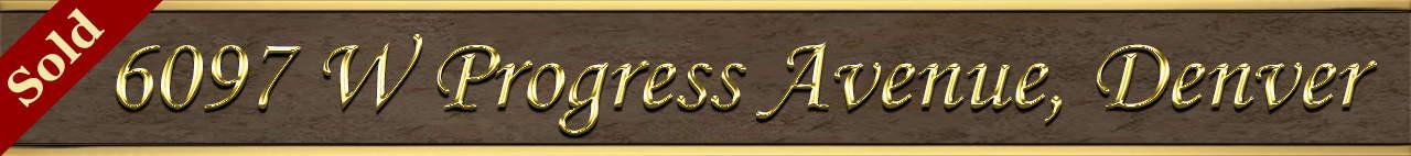 Sold Status for 6097 W Progress Avenue Denver CO 80123