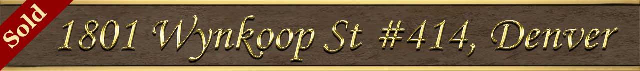 Sold Status for 1801 Wynkoop St #414 Denver CO 80202
