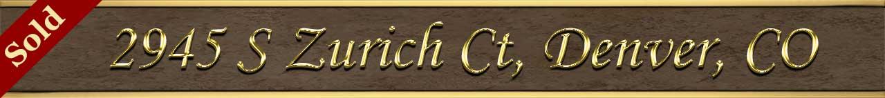 Sold Status for 2945 S Zurich Ct, Denver, CO 80236