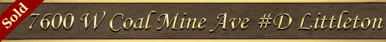 Sold Status for 7600 W Coal Mine Ave #D, Littleton, CO 80123